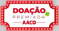 Promoção Doação Premiada AACD