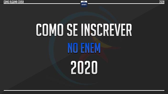 Como se inscrever no ENEM 2020