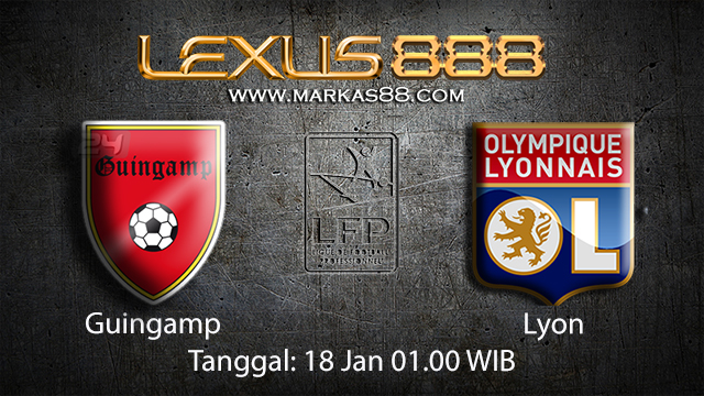 PREDIKSIBOLA - PREDIKSI TARUHAN BOLA GUINGAMP VS LYON 18 JANUARI 2018 ( FRENCH LIGUE 1 )