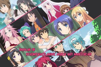 Bakalan Iri deh! Rekomendasi Anime Harem Anti Mainstream