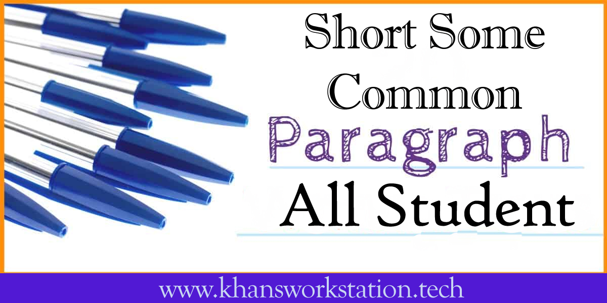 Short Some Common Paragraph for All Student