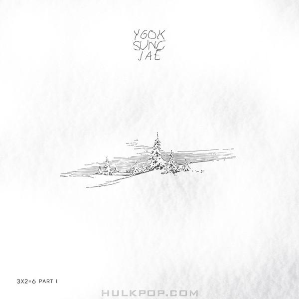 Yook Sung Jae (BTOB) – 3X2=6 Part 1 – Single (FLAC)