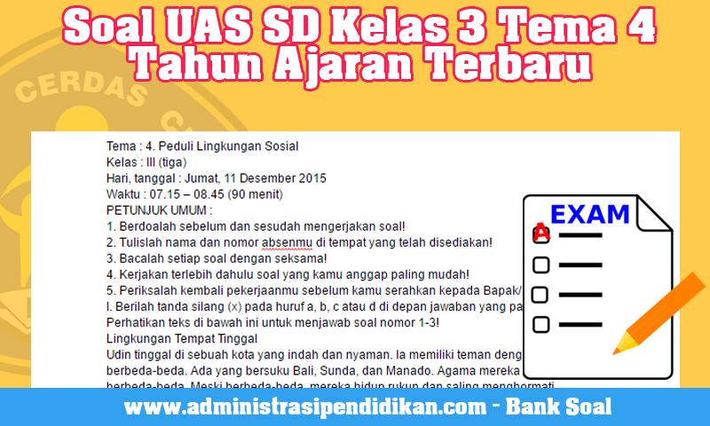 Soal UAS SD Kelas 3 Tema 4 Tahun Ajaran Terbaru