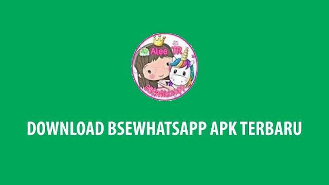 Download BSEWhatsApp APK Terbaru (Update) 2020 Anti Banned