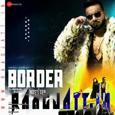 Border by Indeep Bakshi & Raman Gill lyrics