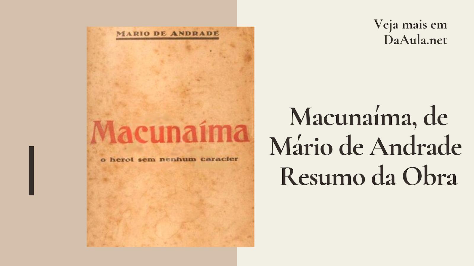 Macunaíma, de Mário de Andrade - Resumo da Obra