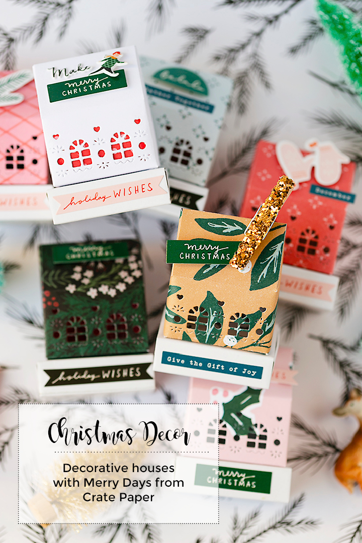 Crate Paper | Christmas Decor Houses | Merry Days Collection