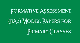 Formative Assessment (FA2) Model Papers for Primary Classes
