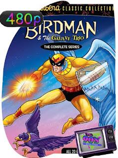 Birdman And The Galaxy Trio – The Complete Series [480p] Latino [GoogleDrive] SilvestreHD