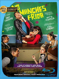 No manches Frida (2016) HD [1080p] Latino [GoogleDrive] SIlvestreHD