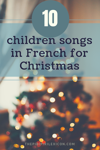 10 children's french songs for Christmas with lyrics and video links