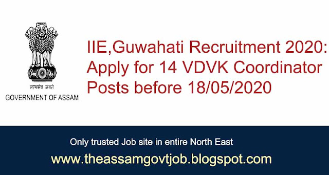 IIE, Guwahati Recruitment 2020: the assam govt job