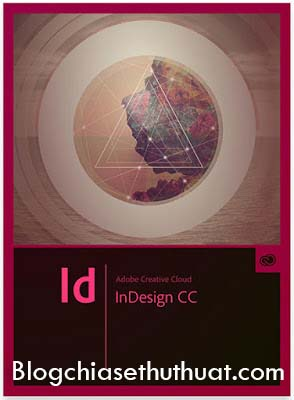 Tải về Adobe InDesign CC 2017 Full Patch - Phần mềm dùng để thiết kế in ấn tốt nhất