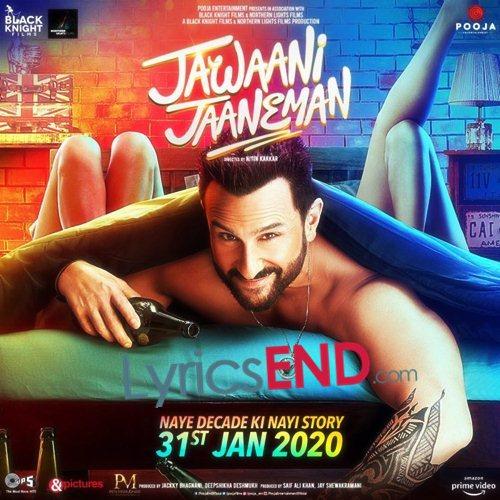 JAWAANI JAANEMAN LYRICS 2020 Hindi Movie