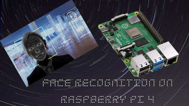 Face Recognition using Raspberry pi 4