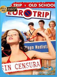 Euroviaje Censurado (2004) HD [1080p] Latino [GoogleDrive] SilvestreHD