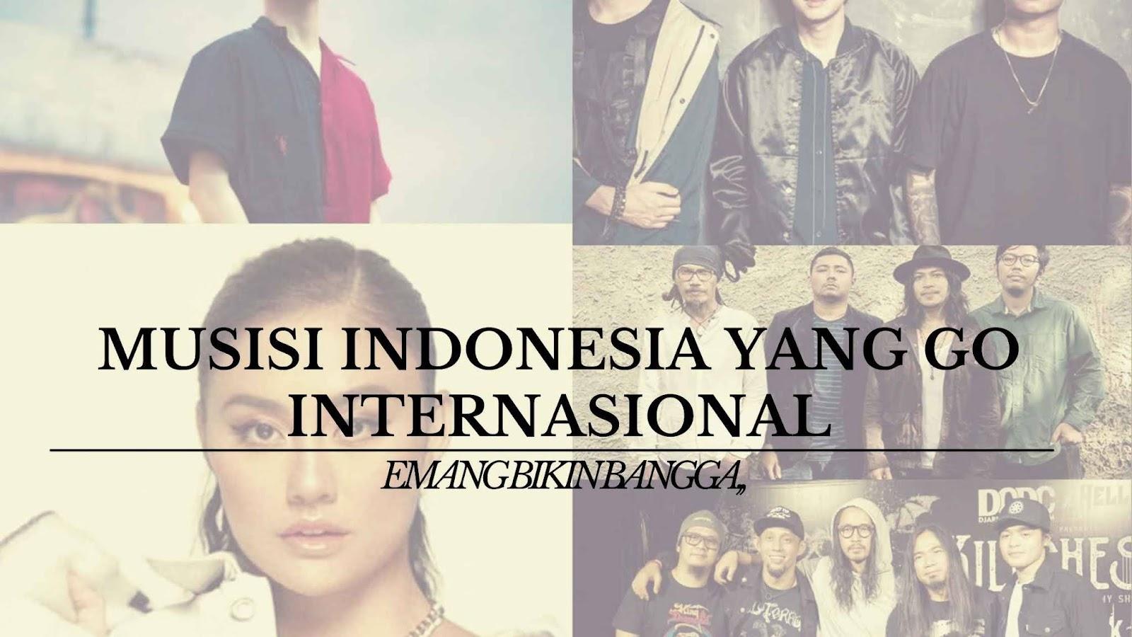 Nama musisi Indonesia Yang Mendunia