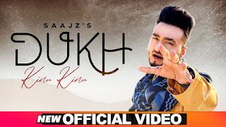 Dukh Kinnu Kinnu Lyrics in Hindi