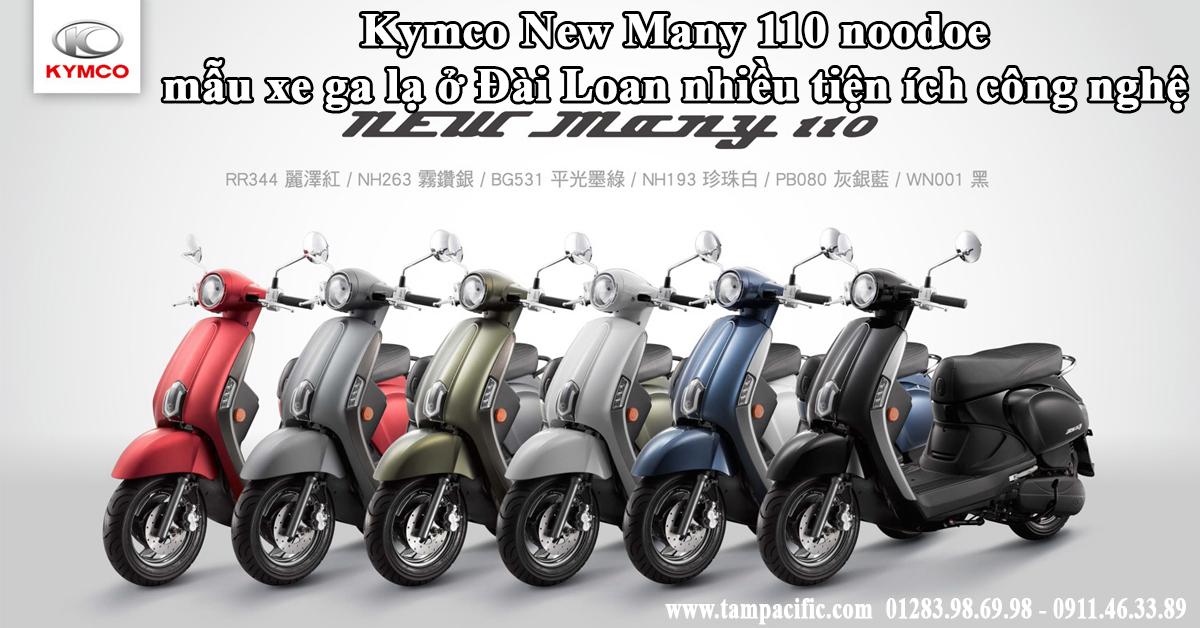 Kymco New Many 110 noodoe mẫu xe ga lạ ở Đài Loan nhiều tiện ích công nghệ