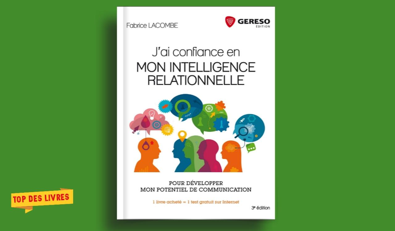 Télécharger : J'ai confiance en mon intelligence relationnelle en pdf
