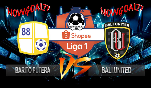 Prediksi Barito Putera VS Bali United 14 Juli 2019