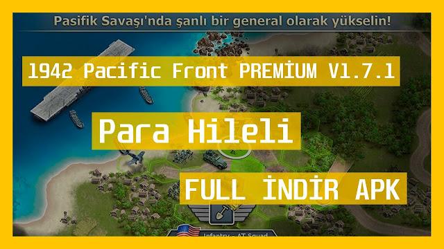 1942 Pacific Front PREMİUM V1.7.1 MOD Full APK- PARA HİLELİ
