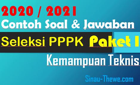 Contoh Soal Jawaban Pppk 2020 2021 Kemampuan Teknik Paket 1 Sinau Thewe Com