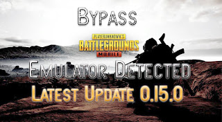 Pubg Mobile 0.15.0 Emulator Detection Bypass In Gameloop/TGB