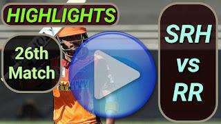SRH vs RR 26th Match