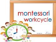 Montessori Workcycle