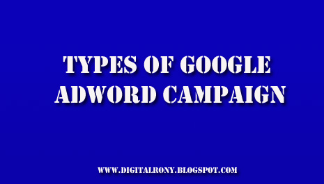 What is google adword and types of google adword campaign