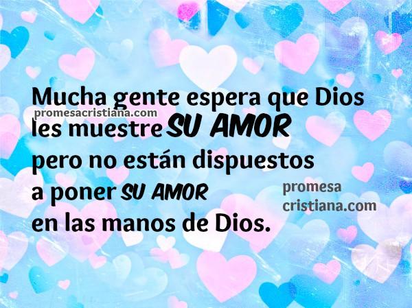 Frases de amor cristianas, versículo de buenos días, oración de la mañana con reflexión cristiana por Mery Bracho.