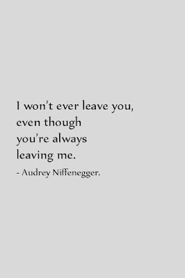 you're always leaving me quotes