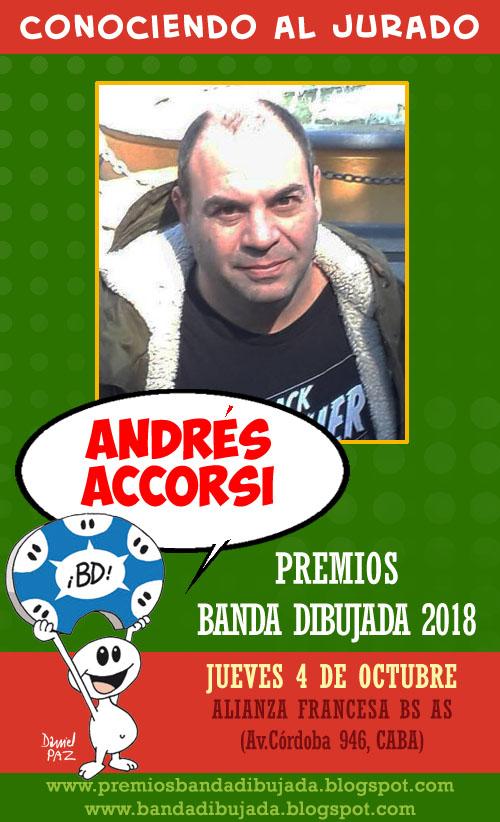 Andrés Accorsi es periodista especializado en historietas. Es co-fundador  de la revista Comiqueando 3fe66e338b29