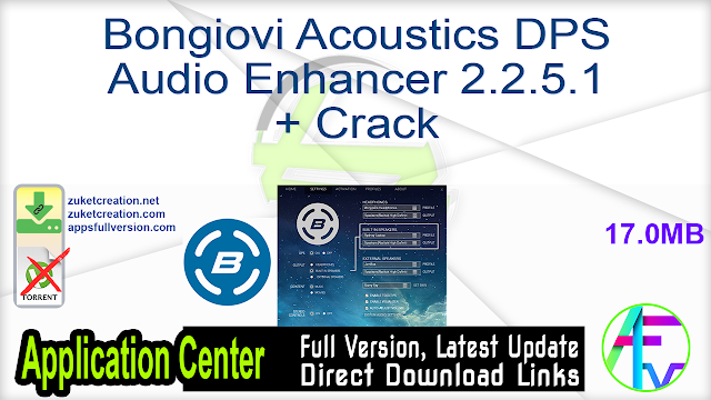 Bongiovi Acoustics DPS Audio Enhancer 2.2.5.1 + Crack