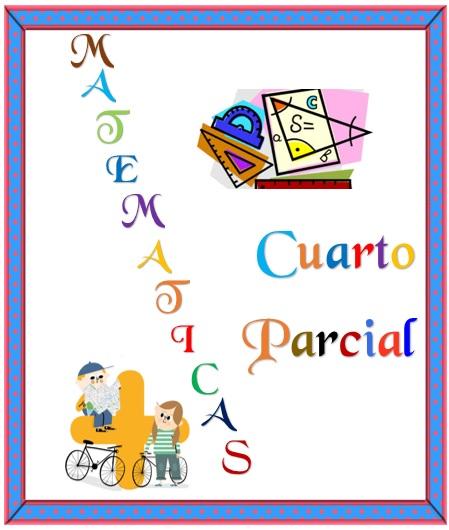 portada de matematicas cuarto parcial, separador del cuarto parcial de matemáticas, portadas para matemáticas para cambio de periodo, decorar libretas de matemáticas, imagenes para decorar cuadernos de matemáticas