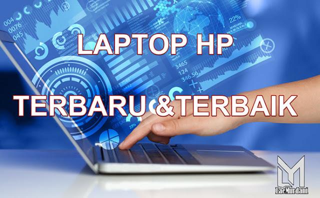 Laptop HP Terbaru Agustus 2020 paling dilirik