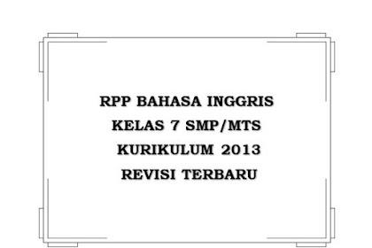 RPP Bahasa Inggris Kelas 7 K13 Revisi Terbaru