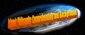 Islamic Philosophy: Comprehending and Background