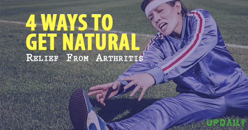 4 Ways to Get Natural Relief from Arthritis