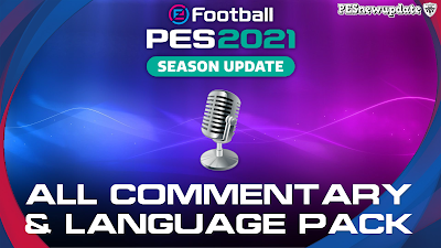 eFootball PES 2021 Additional Language Pack ( Commentary & Text )
