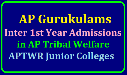 APTWREIS Gurukulam Inter 1st year Admissions 2019 in AP Tribal Welfare APTWR Junior Colleges APTWR Junior Colleges Inter 1st year admissions 2019:APtwreis gurukulam Inter 1st year admissions 2019/general APTWRJC Admissions/APTW GURUKULAM Inter admissions 2019/APTWREIS Inter first year admission 2019 notification/AP Tribal Welfare Inter admissions 2019/APTW Residential Schools Inter admissions 2019.Admissions into first year intermediate of 36 APTWR Jnior Colleges 2019-2020:/2019/05/aptwreis-gurkulam-inter-1st-year-admissions-ap-tribal-welfare-notification-application-form-aptwreis.html