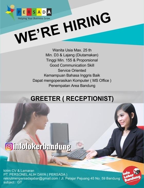 Lowongan Kerja Greeter ( Receptionist ) PT. Personel Alih Daya ( Persada ) Bandung Februari 2020