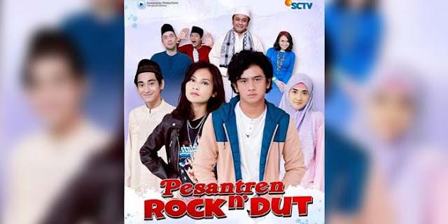 Sinopsis Lengkap Pesantren Rock N Dut SCTV Episode 1 - Tamat