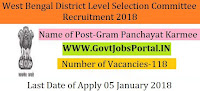 West Bengal District Level Selection Committee Recruitment 2018 – 118 Gram Panchayat Karmee