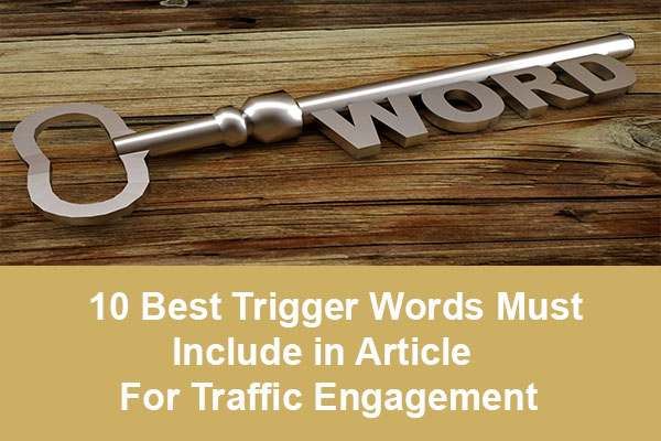 10 trigger words ingnite traffic engagement