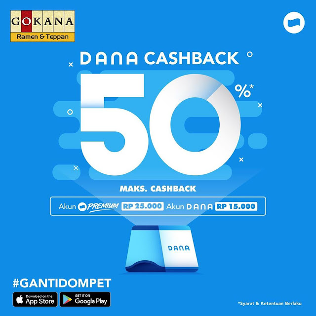 #Gokana - #Promo Cashback 50% s.d 25K Pakai DANA (s.d 31 Okt 2019)