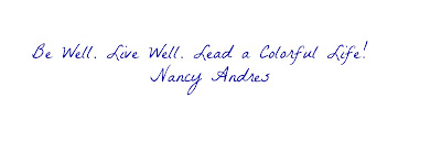 Nancy Andres' Motto at Colors4Health.com