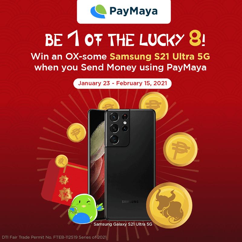 You can win a Samsung Galaxy S21 Ultra 5G when sending money via PayMaya