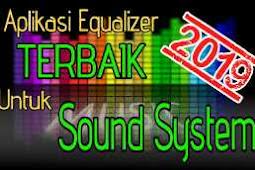 2 Aplikasi Equalizer Terbaik Untuk Sound System 2019